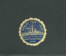 1939 SF WORLDS FAIR GOLDEN GATE WESTERN PINE HOME EXPO DIE CUT W/GUM MINT