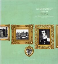 Government House and Western Australian Society 1829-2010 by Jeremy C. Martens