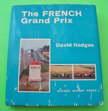 The French Grand Prix 1906 to 1966 by Hodges H-C + Dj wow Rare Photographs Xlnt
