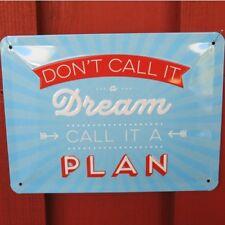 Nostalgic type tôle bouclier Don 't call it a Dream call it a plan Bouclier