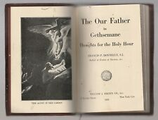 Our Father Gethsemane Thoughts Holy Hour,Meditation Mental Prayer,1935,Catholic