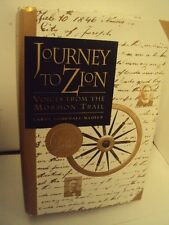 Journey to Zion: Voices from the Mormon Trail by Carol Cornwall Madsen- LDS