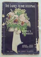 Ladies Home Journal A Bride's Number April 1909 Edwardian Magazine with Adverts