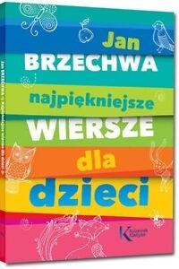 NAJPIEKNIEJSZE WIERSZE DLA DZIECI JAN BRZECHWA Polskie ksiazki Polish book-80str