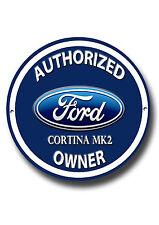 Ford Cortina MK2, autorisierter Ford Cortina MK2 Besitzer rund Metall Schild