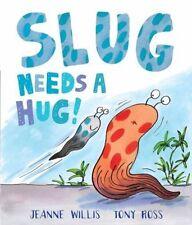 Slug Needs a Hug, Good Condition Book, Willis, Jeanne, ISBN 9781783442096