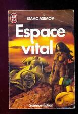 Isaac ASIMOV Espace vital J'ai lu SF 2055 1987 couverture Jim BURNS