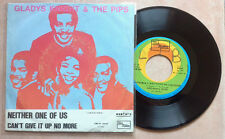 """GLADYS KNIGHT & THE PIPS / NEITHER ONE OF US - 7"""" (Italy 1973) EX/EX-- RARE !!!"""