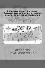 Escrituras Atlánticas. Ensayo Sobre Las Escrituras Lineales Postpaleolíticas...