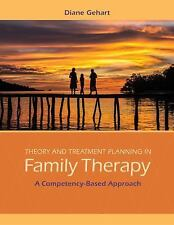 Theory and Treatment Planning in Family Therapy : A Competency-Based Approach by