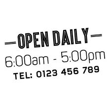 CUSTOM OPEN DAILY TRADING HOURS SHOP RESTAURANTS CAFE STICKER Decal Car Vinyl...