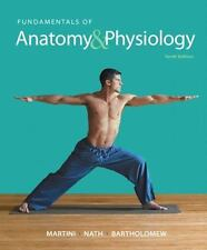 Fundamentals of Anatomy and Physiology (2014, Hardcover, 10th Edition)