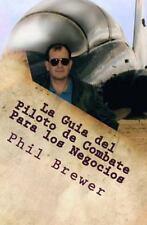 Secrets of the Fighter Pilot: La Guia Del Piloto de Combate para Los Negocios...