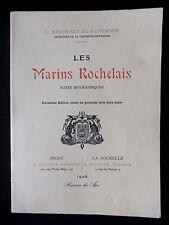 LES MARINS ROCHELAIS - PAR L. MESCHINET DE RICHEMOND - 1983
