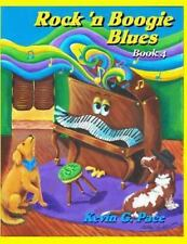 Rock 'n Boogie Blues Book 4 : Piano Solos Book 4 by Kevin Pace (2013, Paperback)