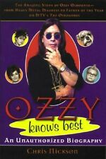 Ozzy Knows Best an Unauthorized Biography - Softcover 1st EDITION 2002
