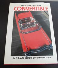 The Great American Convertible by the Auto Editors of Consumer Guide 1991 NICE!