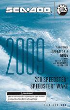 Sea-Doo Speedster 200 & Speedster Wake, 2009 Owners Manual Paperback