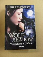 1x Buch - Eileen Wilks - Wolf Shadow - Verlockende Gefahr