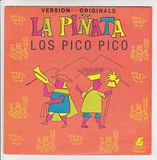 LOS PICO Pico Vinyl 45 tours 7 SP PINATA - ALI BABA ACCORD 135104 F Reduced RARE