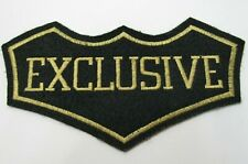 "Vintage ""EXCLUSIVE"" Patch Felt Embroidered Sew On 6 3/4"" x 3 3/4"""