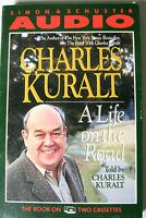 Charles Kuralt A Life on the Road Audiobook on 2 Cassettes 1990 LIKE NEW