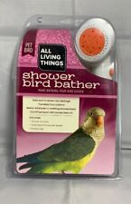 All Living Things Bird Shower Bath Bather