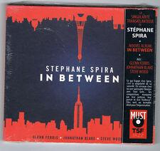 STÉPHANE SPIRA - IN BETWEEN - 2014 - CD 12 TITRES - NEW NEUF NEU