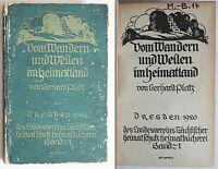 Platz: Vom Wandern und Weilen im Heimatland 1920 - Landeskunde Sachsen - xz