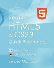 Sergey's HTML5 & CSS3: Quick Reference. HTML5, CSS3 and APIs. Full Color [2nd Ed