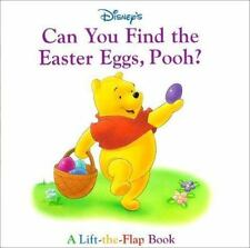 Disney's Can You Find the Easter Eggs, Pooh? by A. A. Milne a Lift the Flap book