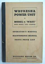 Waukesha Engine Manual 6-WAK Operation Maintenance Manual Parts List Motor Co