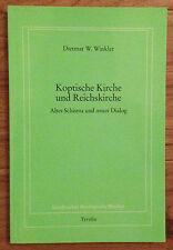 KOPTISCHE KIRCHE UND REICHSKIRCHE Dietmar Winkler Verlag Tyrolia 1997
