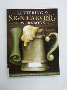 Lettering & Sign Carving Workbook 10 Skill-Building Projects EX-Library