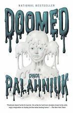 Doomed by Chuck Palahniuk (2014, Trade Paperback)