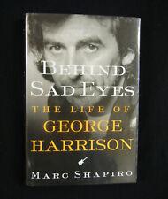 "Geoge Harrison Biography ""Behind Sad Eyes"" Hard Cover Book wih Dust Jacket"
