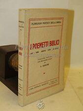 LITURGIA RELIGIONE - I Poemetti Biblici - Marietti 1934 LETTERATURA POESIA