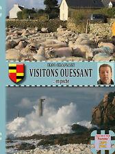 Visitons Ouessant... en poche • Eric Chaplain
