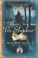 The Poe Shadow by Matthew Pearl (Paperback, 2007)