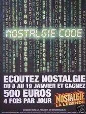 PUBLICITÉ ÉCOUTEZ NOSTALGIE CODE GAGNEZ 500 EUROS 4 FOIS PAR JOUR