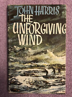 John Harris THE UNFORGIVEN WIND - 1st ed. (1963) UNCORRECTED PROOF COPY - RARE