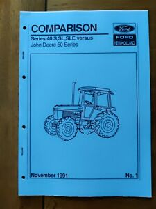 FORD NEW HOLLAND TRACTORS DEALER CMPARISON GUIDE 40 SERIES VERSUS JD 50 SERIES
