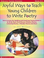 Joyful Ways to Teach Young Children to Write Poetry: Easy Lessons for-ExLibrary