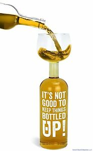 """""""It's not good to keep things bottled up!"""" Ultimate Wine Bottle Glass - BigMouth"""