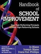 Handbook of School Improvement: How High-Performing Principals Create High-