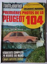 l'auto-journal n°11 1972 Peugeot 104  Renault 16 TS auto Opel Diplomat jaguar