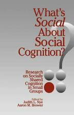 What's Social about Social Cognition?: Research on Socially Shared Cognition in