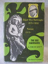 Edgar Rice Burroughs the BIG SWINGERS biography Prentice Hall 1967 Robert Fenton