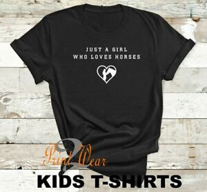 Horse T Shirt - Just a Girl who Loves Horses - Girls horse lovers shirt Top