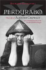 Perdurabo: The Life of Aleister Crowley by Richard Kaczynski (Paperback, 2010)